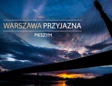 Warszawa przyjazna pieszym – 2017
